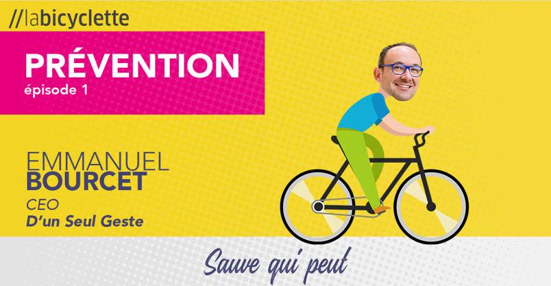 Podcast_Bicyclette_Prévention_D'unSeulGeste