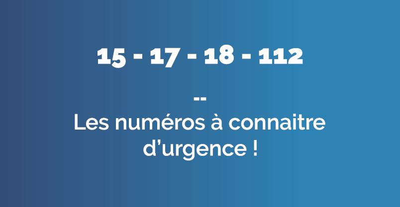 Les numéros d'urgence à connaitre